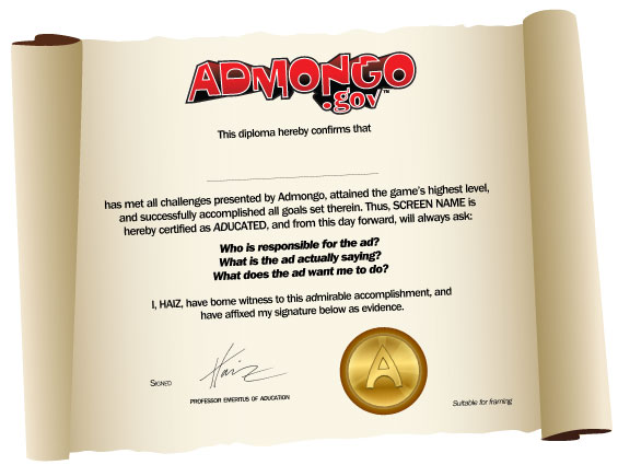 Image of a diploma celebrating that you have met all the challenges presented by Admongo and are Aducated, signed by Haiz.