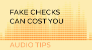 Fake Checks Can Cost You Audio Tip