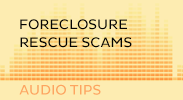 Foreclosure Rescue Scams