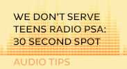 we dont serve teens radio psa: 30 sec
