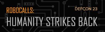 Robocalls: Humanity Strikes Back Logo