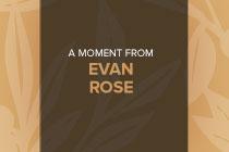 Evan Rose