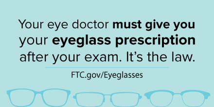 9698c6b9df Your eye doctor must give you your eyeglass prescription after your exam.  It s the law.