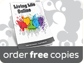 Order free copies of Living Life Online