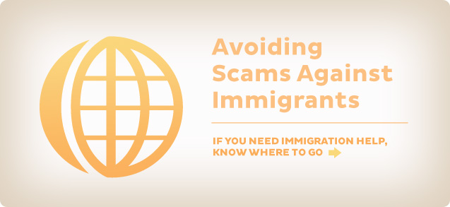 Avoiding Scams Against Immigrants