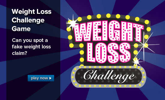Weight Loss Challenge Game: Can you spot a fake weight loss claim?