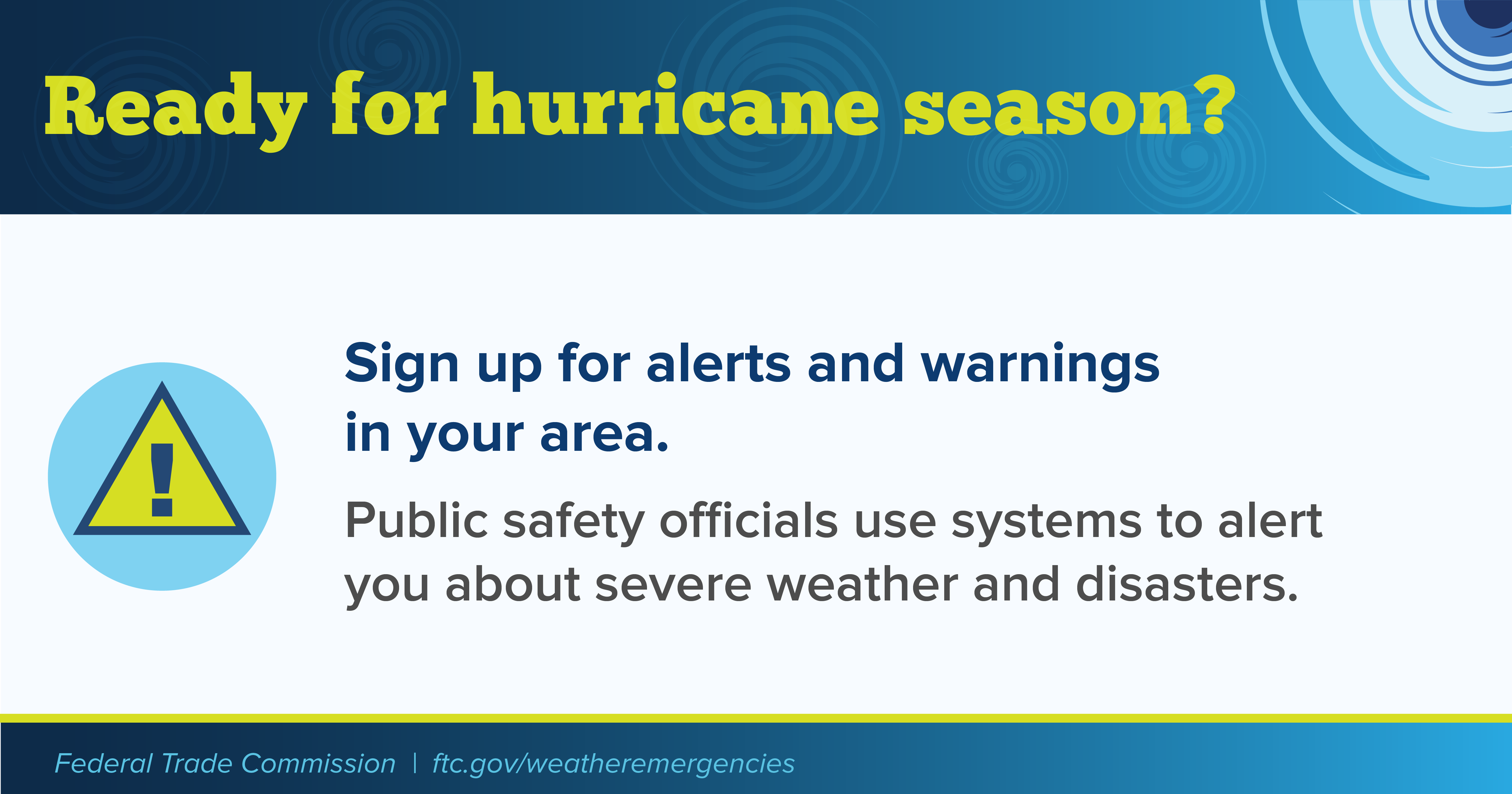 Sign up for alerts and warnings in your area