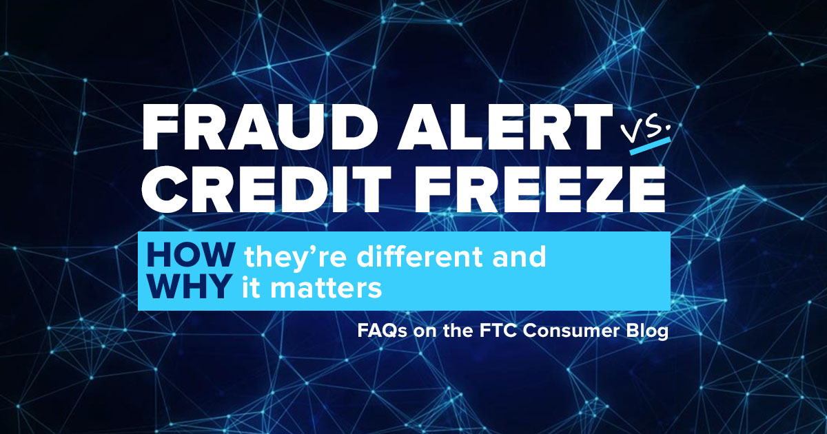 Fraud alert or credit freeze – which is right for you ...