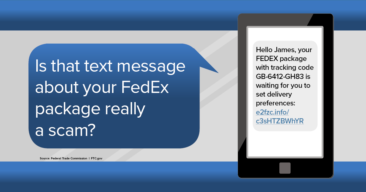 Is that text message about your FedEx package really a scam?