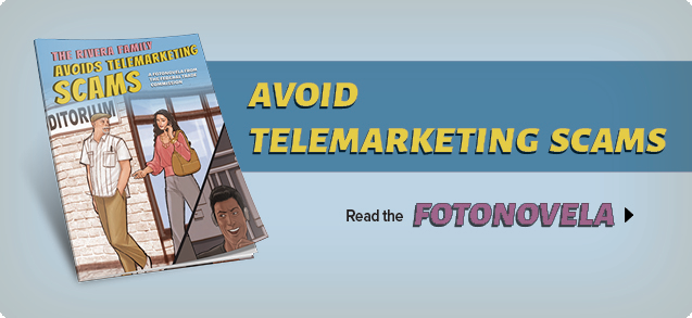 Fotonovela - Avoid Telemarketing Scams