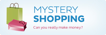 Mystery Shopping. Can you really make money?