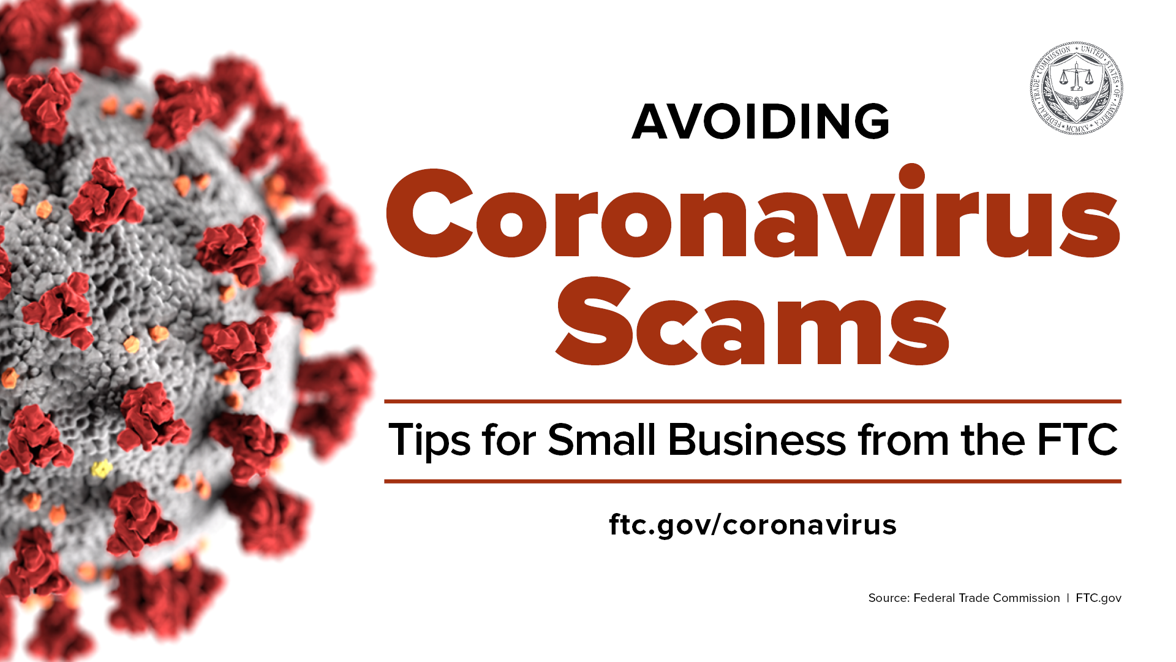 New funding for Coronavirus SBA loans attracts scammers   FTC Consumer  Information