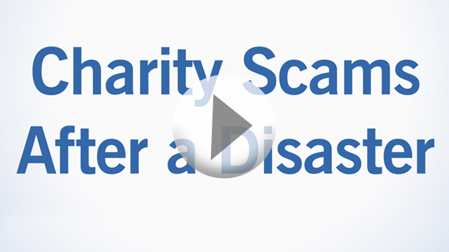 Charity Scams After a Disaster