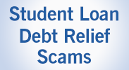 Student Loan Debt Relief Scams