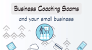 Business Coaching Scams and Your Small Business