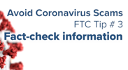 Avoid Coronavirus Scams - Tip 3: Fact-Check Information