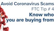 Avoid Coronavirus Scams - Tip 4: Know Who You Are Buying From