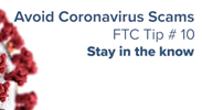 Avoid Coronavirus Scams - Tip 10: Stay in the know