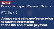 Avoid Economic Impact Payment Scams – FTC Tip #5