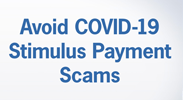 Avoid COVID-19 Stimulus Payment Scams